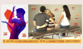 76. Sesto comandamento: Non commetere adulterio (I)