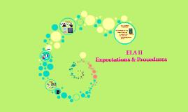 ELA II Procedures
