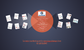 Copy of Le mix marketing et le merchandising de E.LECLERC