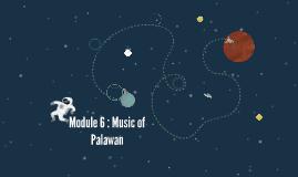 Module 6 : Music of Palawan