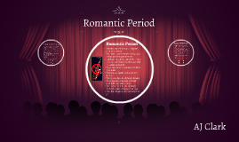 Romantic Period by AJ Clark