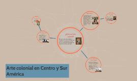 Copy of Arte colonial en Centro y Sur América