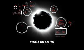 Copy of Teoria do Delito