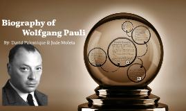 Biography of Wolfgang Pauli
