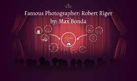 Famous Photographer: Robert Riger