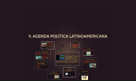 9. AGENDA POLÍTICA LATINOAMERICANA