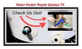 Water Heater Repair Denton Texas