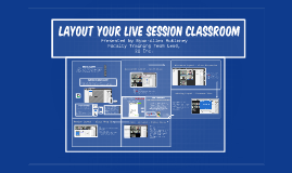 Layout Your Live Session Classroom
