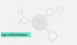 Sugar vs Artificial Sweeteners