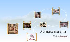 Copy of A princesa mar a mar
