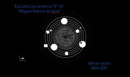 """Escuela Seundaria N° 42 """"Miguel Ramos Arizpe"""""""