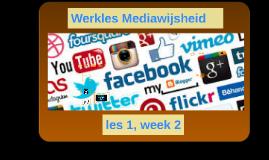 Mediawijsheid,week 2,les 1, periode 1, 2018-2019