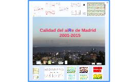 Calidad del aiRe de Madrid (2001-2016)