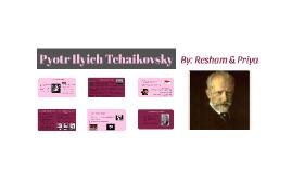 Pyotr Ilyich Tchaikovsky- Romantic Era
