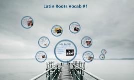 Latin Roots Vocab#1