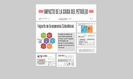 IMPACTO DE LA CAIDA DEL PETRÓLEO