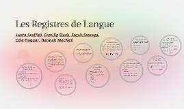 Les Registres de Langue