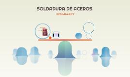 SOLDADURA DE ACEROS