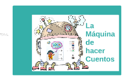 La ilustradora y su Máquina de hacer Cuentos
