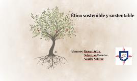 Etica sostenible y sustentable