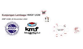 Kunjungan Lembaga HMGF UGM 2014