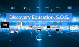 Copy of Discovery Education: S.O.S.