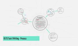 IELTS Writing Task 1 - a process