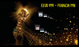 EEUU 1994 - FRANCIA 1998