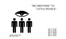 """BIG BROTHER"" TO"
