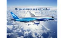 De geschiedenis van het vliegtuig