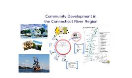 Community Development in the Connecticut River Region