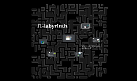 IT-labyrinth