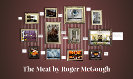 The Meat by Roger McGough