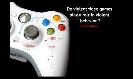 Copy of TOK: Do Violent Video Games Create Violent People? By: Christine Okaro