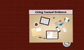 Copy of Citing Textual Evidence