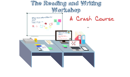 Copy of reading and writing workshop