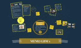 MEMO GBM 1