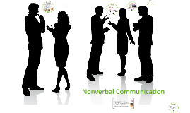 Interpersonal Comm: Cha 5: Non-Verbal