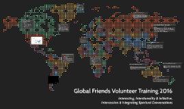 Global Friends Volunteer Training 2016