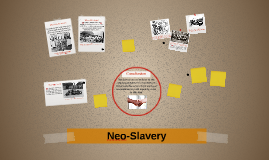 Neo-Slavery