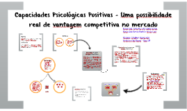 Copy of Capacidades Psicológicas Positivas – Uma possibilidade real