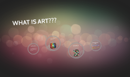WHAT IS ART???
