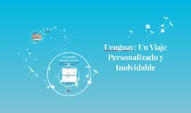 Uruguay: Un Viaje Personalizado y Lujoso