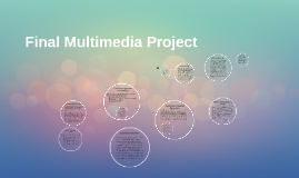 Copy of Final Multimedia Project