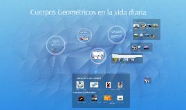 Copy of Cuerpos Geometricos en la vida diaria