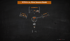 Wilkin vs. First Source Bank