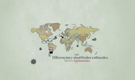 Diferencias y similitudes culturales