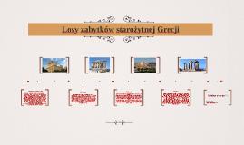 Losy zabytków starożytnej Grecji