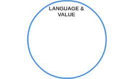 LANGUAGE & VALUE