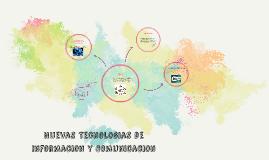 Nuevas Tecnologias de Informacion y Comunicacion